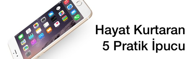 Sihirli elma iphone hayat kurtaran 5 ipucu feat