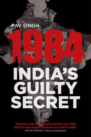 The Secret's Out - 1984: India's Guilty Secret