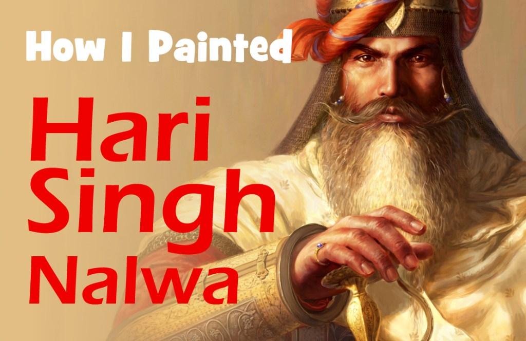 Hari Singh Nalwa Video, General of Maharaja Ranjit Singh, Sikh Warrior, Sikh Painting, History of Punjab, Bhagat Singh, Sikhi Art