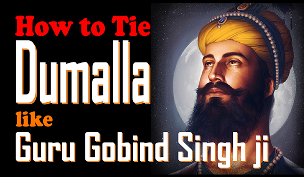 Featured Post How to Tie Dumalla like Guru Gobind Singh ji - ancient sikh art tradition of punjab 2