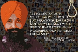 Bhai Balwant Singh Rajoana (quote from Will)