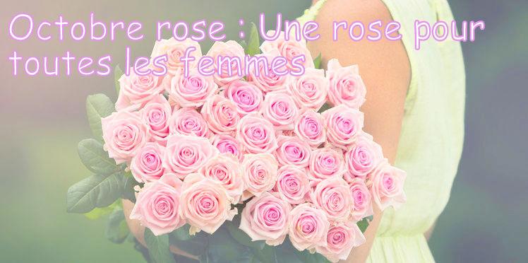 Octobre Rose : une rose pour toutes les femmes Octobre-rose-une-rose-pour-toutes-les-femmes