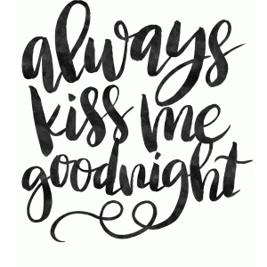 Download Silhouette Design Store - View Design #92615: always kiss ...
