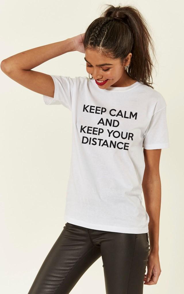 Social Distancing Keep Calm And Keep Your Distance Slogan Tshirt