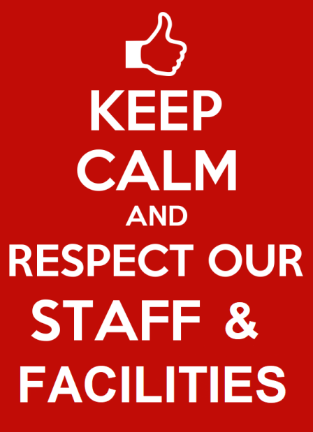 keep calm respect staff poster