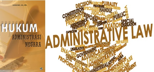 Informasi lengkap mengenai Pengertian dari Hukum Administrasi Negara