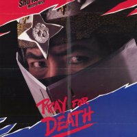 Uncle Jasper reviews: Pray for Death (1985)