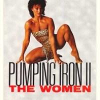 Pumping Iron II: The Women (1985)