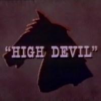Sam Fuller's TV Work Pt. 2: Iron Horse - High Devil & The Man from New Chicago