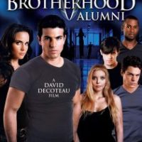 The Brotherhood V: Alumni (2009)