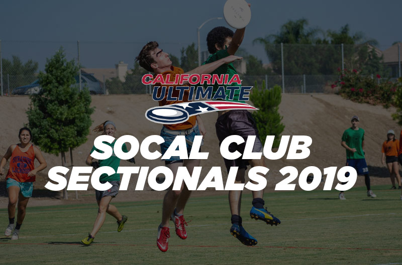 frisbee socal club sectionals 2019