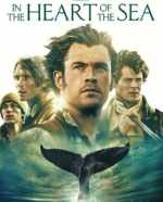 In the Heart of the Sea – An Intense Period Drama Based on the True Story that Inspired Moby Dick