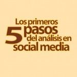 [Infografía] Los 5 primeros pasos para analizar las redes sociales