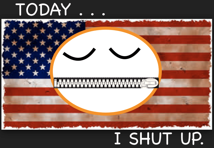 Take the pledge: Today, I shut up.