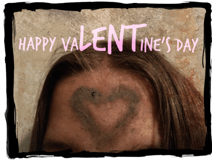 This year, keep the Lent in VaLENTine's Day