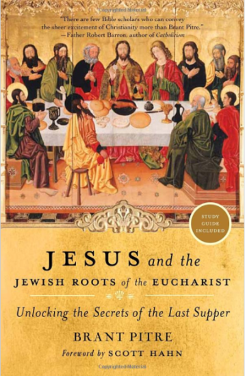 Books simcha fisher suggested lenten reading jesus and the jewish roots of the eucharist fandeluxe Images