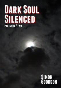 Dark Soul - Silenced Parts 1 & 2