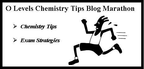 O Levels Chemistry Tips Blog Marathon