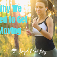 Why We Need to Get Moving!