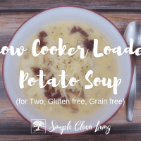 Slow Cooker Loaded Potato Soup (Recipes for Two)