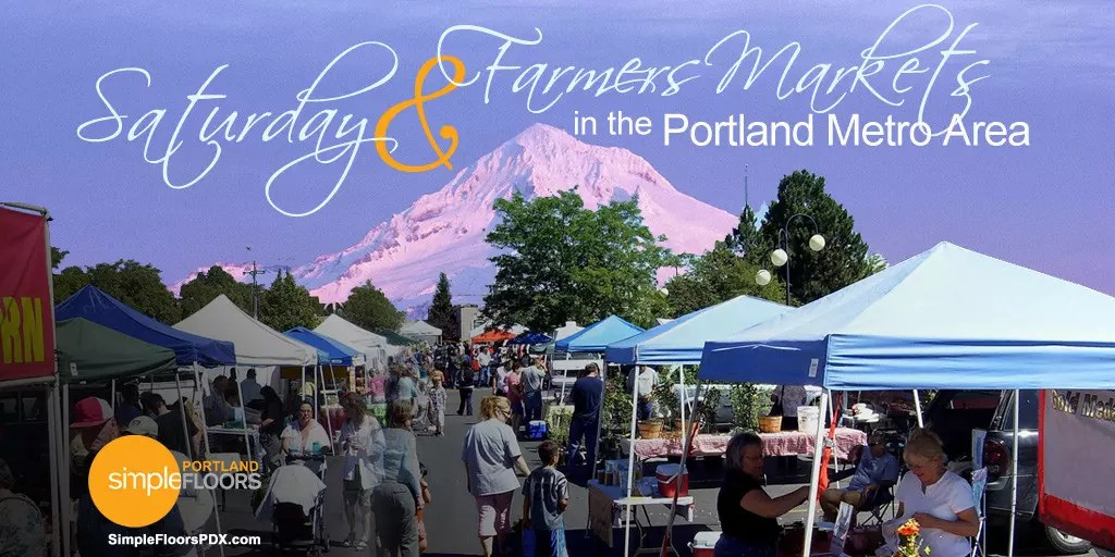 Complete List of Portland Metro Farmers & Saturday Markets