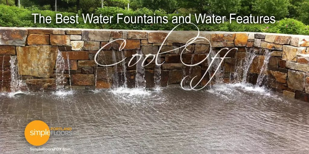 The Best Portland Fountains And Water Features – Get Cool