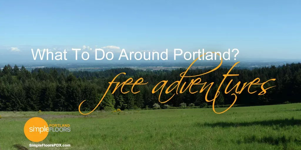 Free things to do around Portland Metro area
