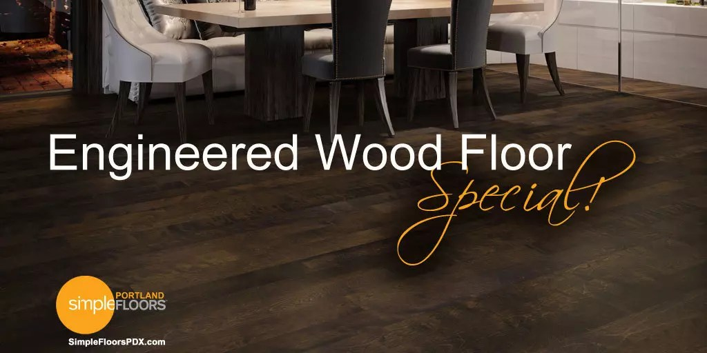 Portland Floor Sale And Special Prices Simplefloorspdx