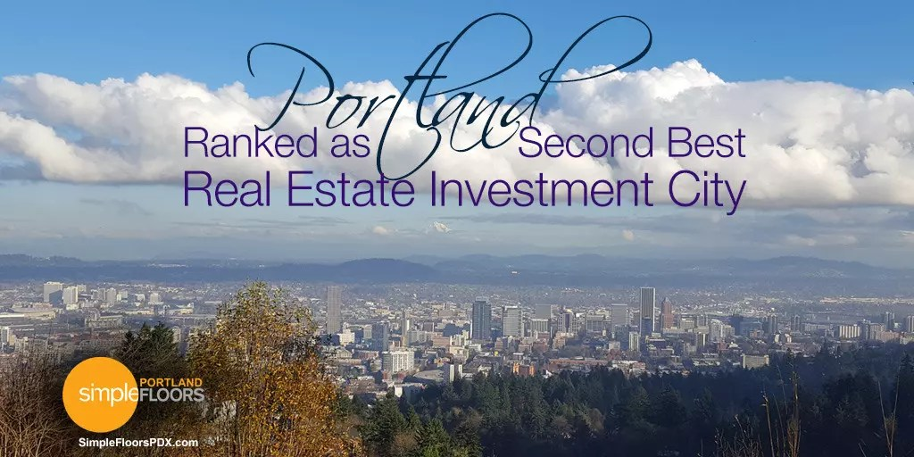 Portland Real Estate Investing Ranked second in the USA