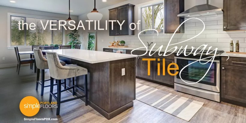 The Versatility Of Subway Tile