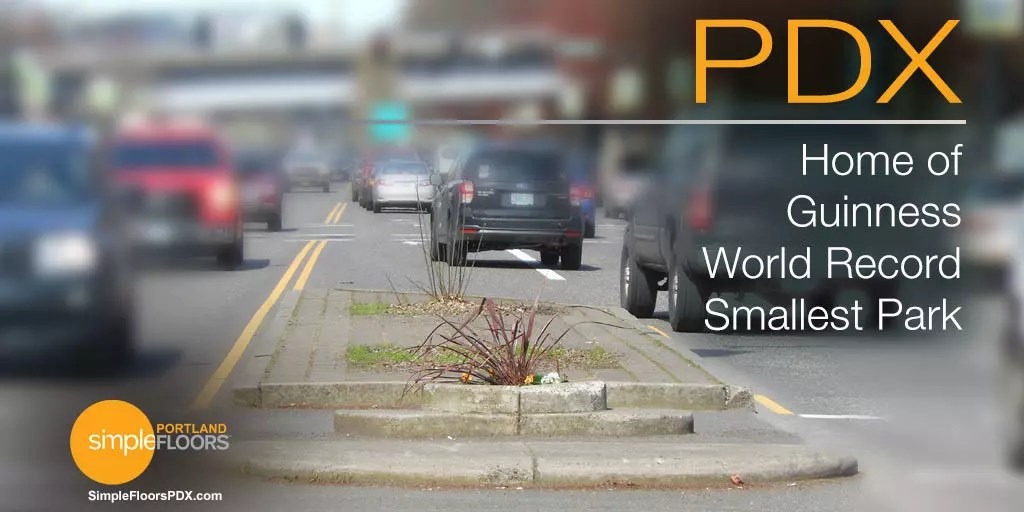 PDX: Home Of Guinness World Record Smallest Park