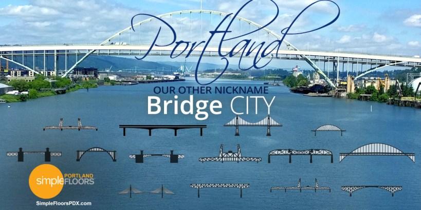 Bridge City: Portland, Oregon's Other Nickname