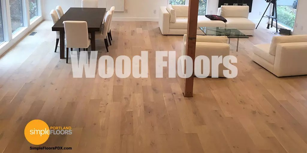 Wood Flooring Simple Floors PDX