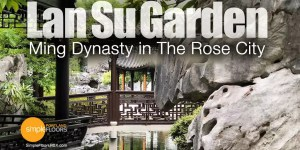 Lan Su Garden in Portland - The Story