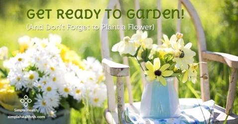Get Ready to Garden!