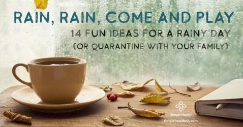 Rain, Rain, Come and Play