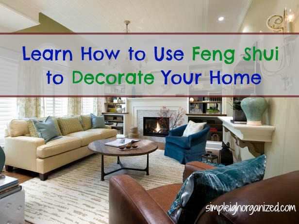 Using Feng Shui to Decorate Your Home