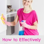 How to Effectively Spring Clean Your Home