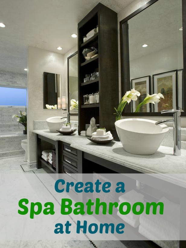 10 Simple Ways To Create A Spa Bathroom