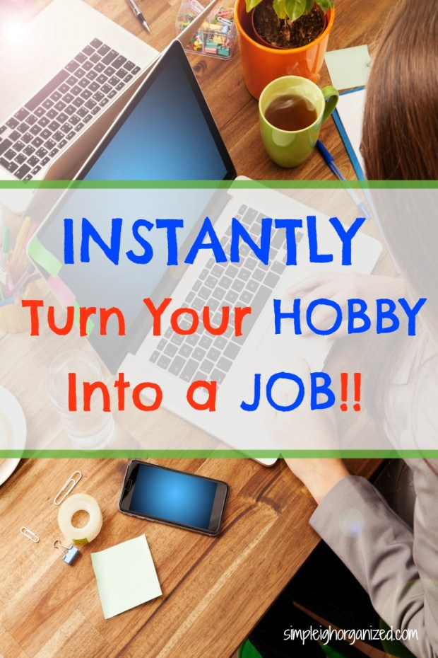 Use Your Hobby to Make Money