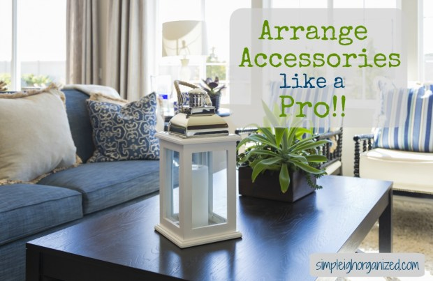 how to arrange accessories like a pro