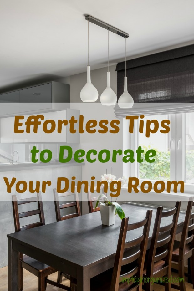 7 foolproof ways to decorate your dining room simpleigh for Ways to decorate your room