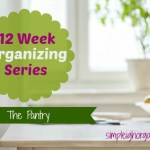 12 Week Organizing Series: Organize Your Pantry