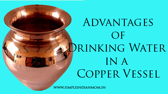 Advantages of Drinking Water in a Copper Vessel