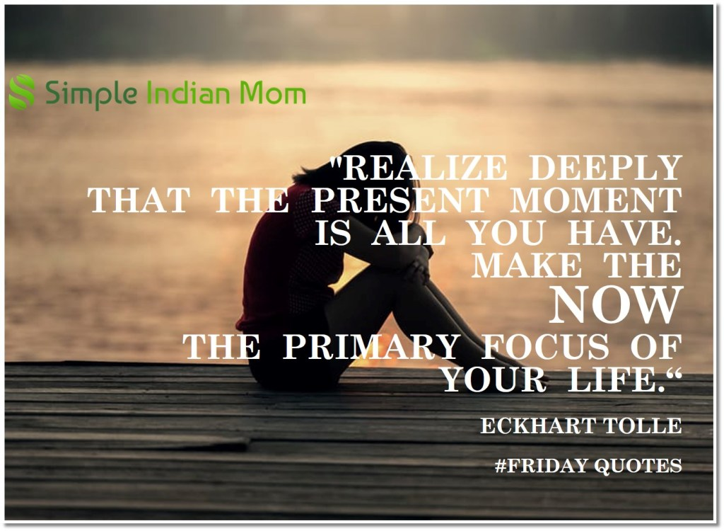 #FridayQuotes - Mindfulness