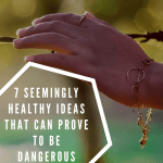 7 Seemingly Healthy Ideas That Can Prove To Be Dangerous