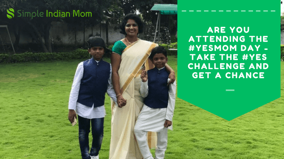 #YesMomChallenge - Simple Indian Mom