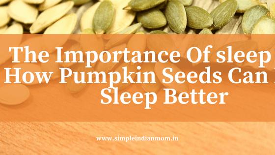 How Pumpkin Seeds Can Help Sleep Better