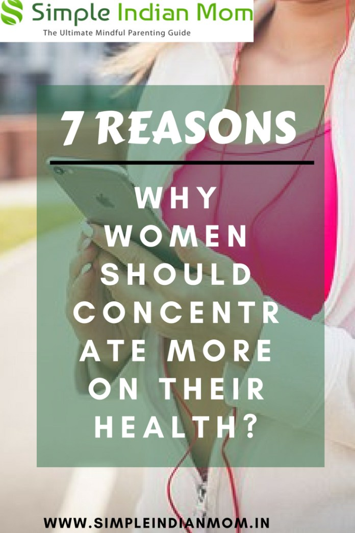 7 Reasons Why Women Should Take Care Of Their Health