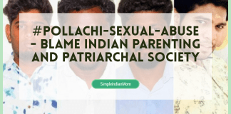 #Pollachi-Sexual-Abuse - Blame Indian Parenting and Patriarchal Society